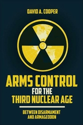 Arms Control in the Third Nuclear Age cover image
