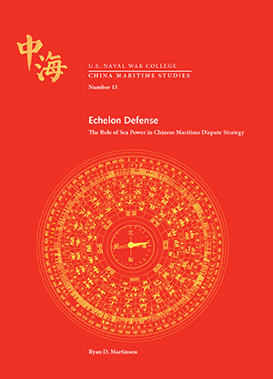 China Maritime Studies Number 15: Echelon Defense