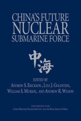 China's Future Nuclear Submarine Force book cover
