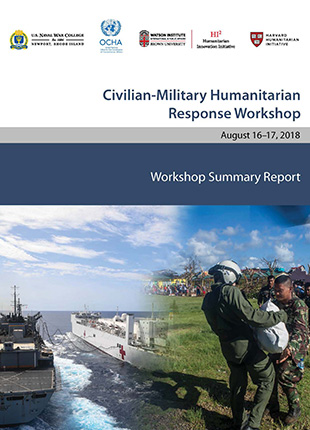 Civilian-Military Humanitarian Response Workshop Summary Report cover