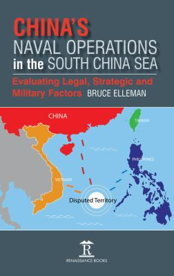 China's naval operations in the South China Sea by Bruce A. Elleman