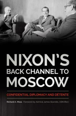 Nixon's Back Channel to Moscow book cover