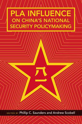 PLA Influence on China's National Security Policymaking book cover