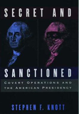 Secret and sanctioned covert operations and the American presidency cover image