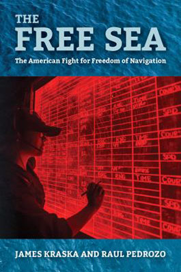 The free sea the American fight for freedom of navigation book cover