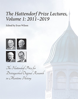 The Hattendorf Prize Lectures, Volume 1: 2011-2019 book cover