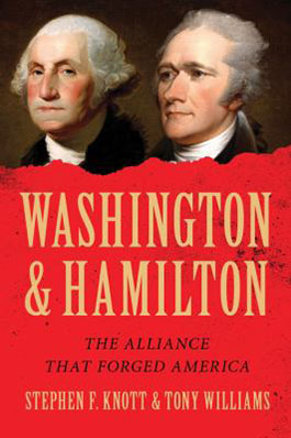 Washington and Hamilton the alliance that forged America cover photo