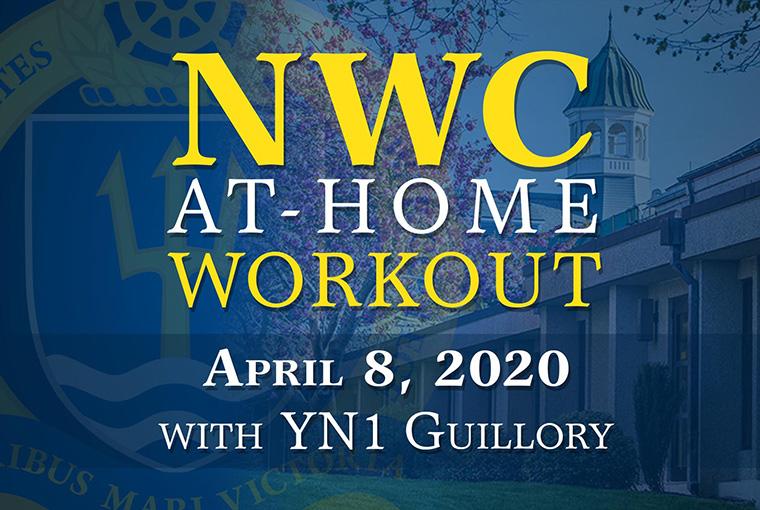 U.S. Naval War College workout banner for April 8, 2020