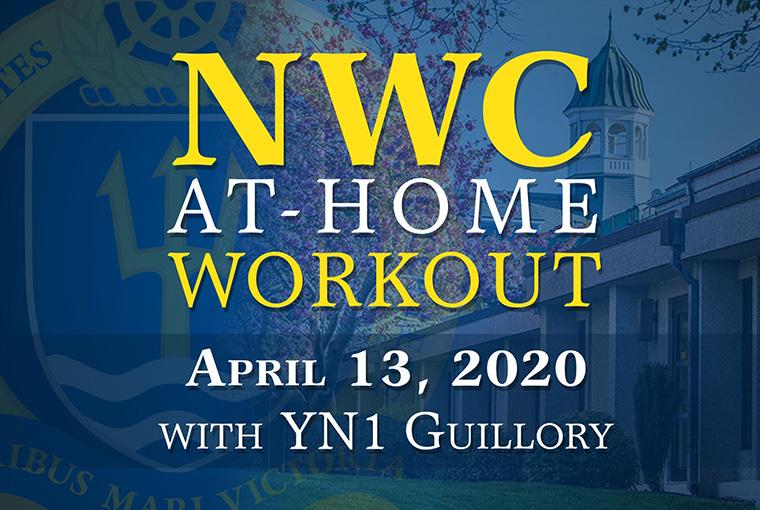 U.S. Naval War College workout banner for April 13, 2020