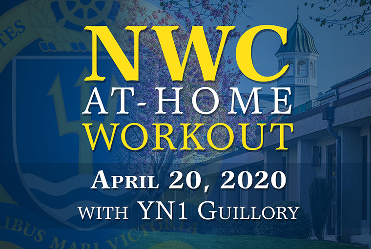 U.S. Naval War College workout banner for April 20, 2020