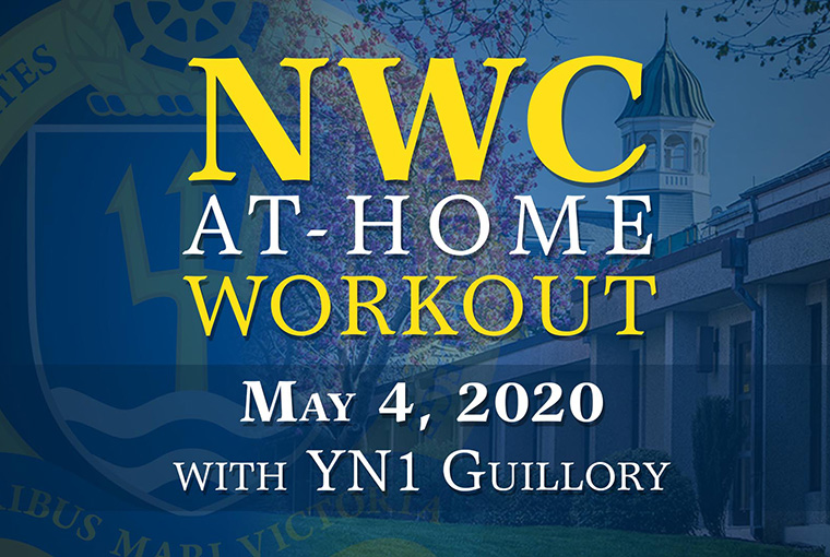 U.S. Naval War College workout banner for May 4, 2020