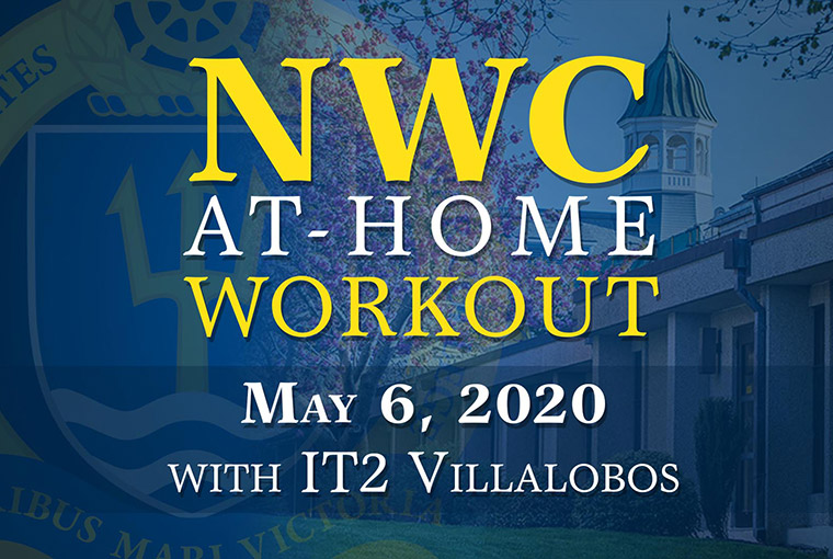 U.S. Naval War College workout banner for May 6, 2020