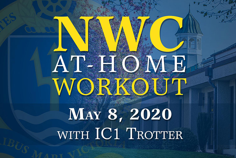 U.S. Naval War College workout banner for May 8, 2020