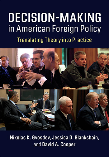 Decision-Making in American Foreign Policy, Translating Theory into Practice book cover