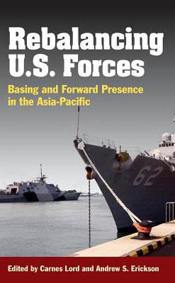 Rebalancing U.S. Forces cover image