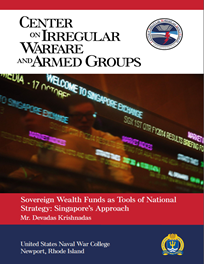 Sovereign Wealth Funds as Tools of National Strategy: Singapore's Approach by Devadas Krishnadas